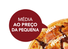 Pizza média de 5 ings ao preço da pequena
